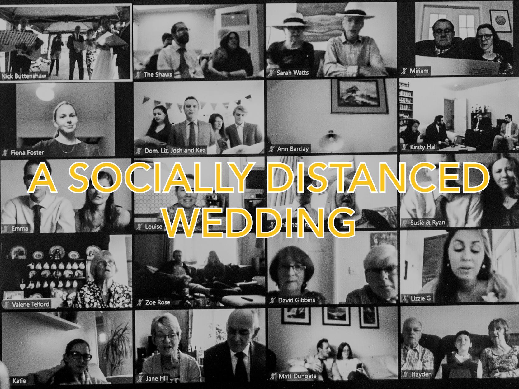 A Socially Distanced Wedding